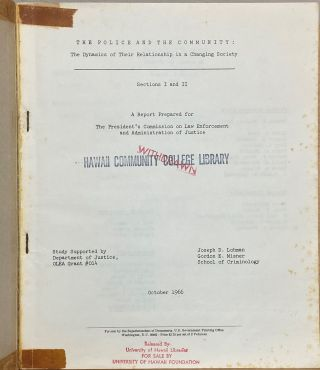 The Police and the Community : The Dynamics of Their Relationship in a Changing Society [2 vols]