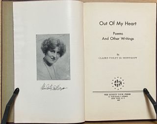 Out Of My Heart : Poems and Other Writings