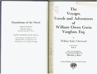 The Voyages, Travels, and Adventures of William Owen Gwin Vaughan, Esq. in two volumes