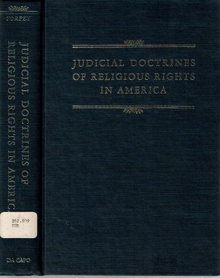 Judicial Doctrines of Religious Rights in America. William G. Torpey.