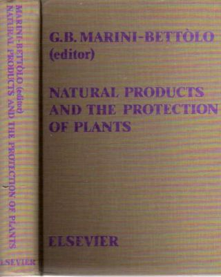 Natural Products and the Protection of Plants Proceedings from a Study Week At the Pontifical...