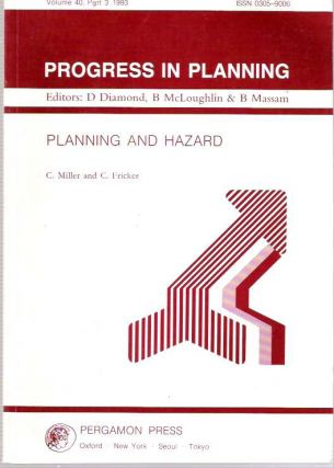 Planning and Hazard. Christopher Miller, Claire Fricker.