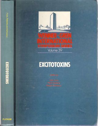 Excitotoxins : Proceedings of an international symposium held at the Wenner-Gren Center,...