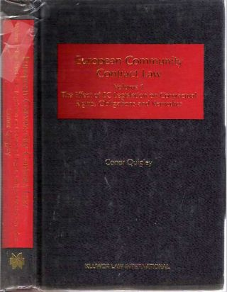 European Community Contract Law : Volume 1 : The Effect of EC Legislation on Contractual Rights,...