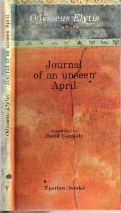 Journal of an Unseen April. Odysseus Elytis, David Connolly.