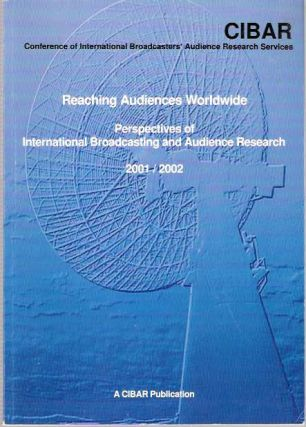 Reaching Audiences Worldwide : Perspectives of international broadcasting and audience research....