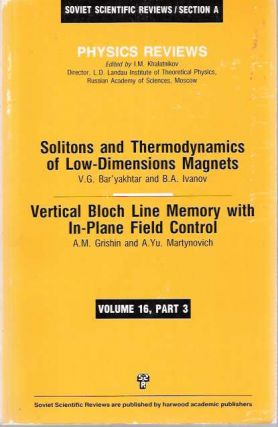 Solitons and Thermodynamics of Low-Dimensions Magnets [and] Vertical Bloch Line Memory with...