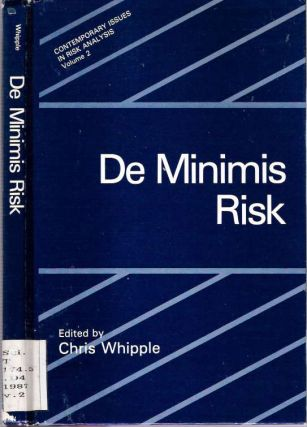 De Minimis Risk. Chris Whipple