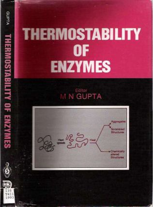 Thermostability of Enzymes. Munishwar Nath Gupta