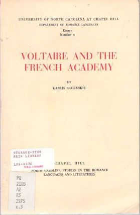 Voltaire and the French Academy. Karlis Racevskis