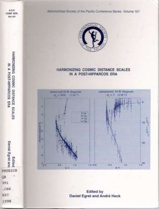 Harmonizing Cosmic Distance Scales in a Post-Hipparcos Era : Proceedings of a Colloquium Held...