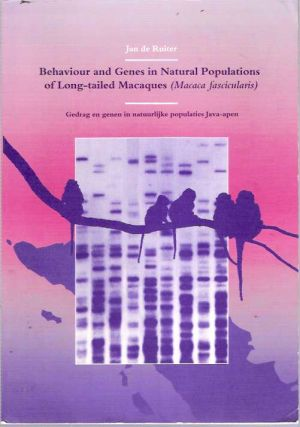 Behaviour and genes in natural populations of long-tailed macaques (Macaca fascicularis) ...