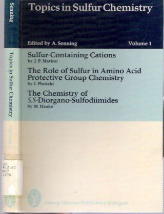Sulfur-containing Cations [and: The Role of Sulfur in Amino Acid Protective Group Chemistry; The...