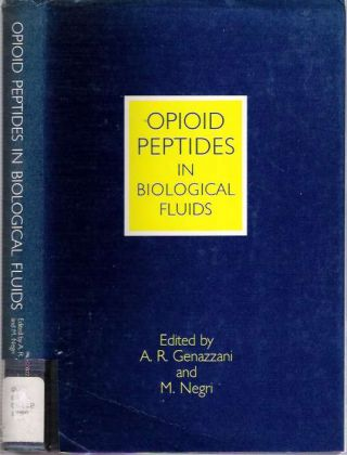 Opioid Peptides in Biological Fluids. Genazzani Andrea R., M Negri