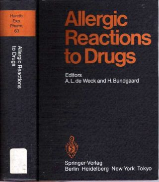 Allergic Reactions to Drugs. Alain L. de Weck, Hans Bundgaard