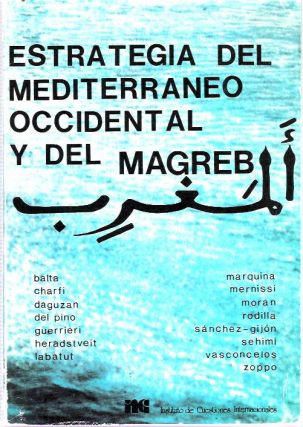 Estrategia del Mediterraneo occidental y del Magreb. Paul Balta