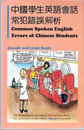 Common Spoken English Errors of Chinese Students. Joseph Boyle, Linda Boyle