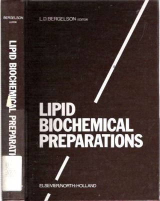 Lipid Biochemical Preparations. L. D. Bergelson