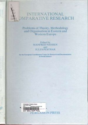 International Comparative Research : Problems of Theory, Methodology, and Organisation in...