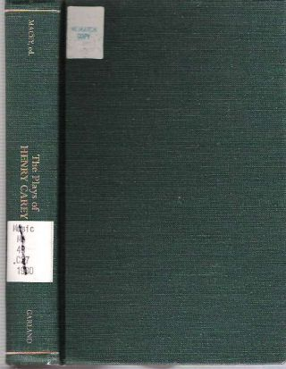 The Plays of Henry Carey. Henry Carey, edited, Samuel L. Macey