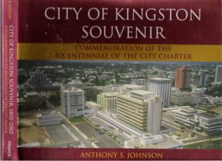City of Kingston Souvenir : Commemoration of the Bicentennial of the City Charter 1802-2002....