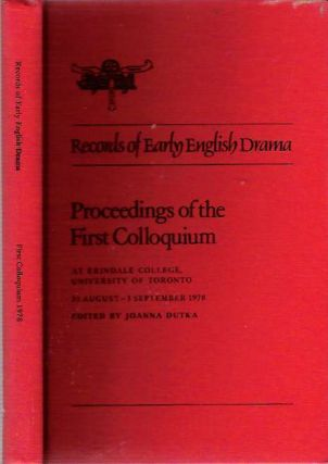 Proceedings of the First Colloquium At Erindale College, University of Toronto, 31 August-3 September 1978. JoAnna Dutka.