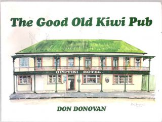 The Good Old Kiwi Pub. Don Donovan
