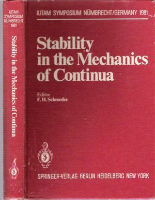 Stability in the Mechanics of Continua : 2nd Symposium, Nümbrecht, Germany, August...
