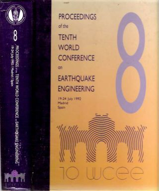 Proceedings of the Tenth World Conference on Earthquake Engineering : 19-24 July 1992, Madrid,...