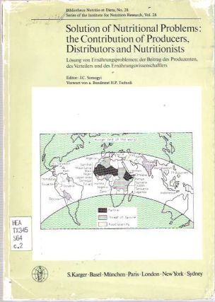 Solution of Nutritional Problems The Contribution of Producers, Distributors, and...