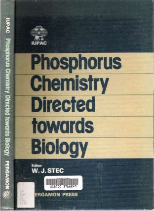 Phosphorus Chemistry Directed Towards Biology : Lectures Presented at the International...