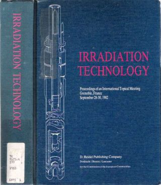 Irradiation Technology : Proceedings of an International Topical Meeting, Grenoble, France,...