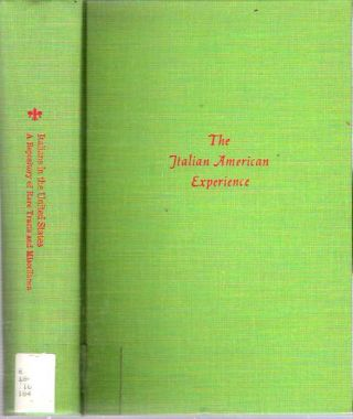 Italians in the United States : A repository of rare tracts and miscellanea. Francesco...