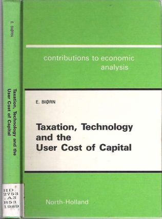 Taxation, Technology and the User Cost of Capital. Erik Biørn, Biorn