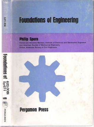 Foundations of Engineering. Philip Sporn