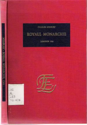 A Briefe Discovrse of Royall Monarchie : [Brief Discourse of Royal Monarchy] , as of the best...
