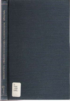 Massachusetts Temperance Societies' Publications : A Bibliography of nineteenth-century...