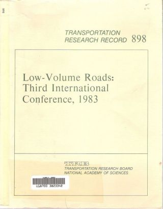 Low-Volume Roads : Third International Conference, 1983