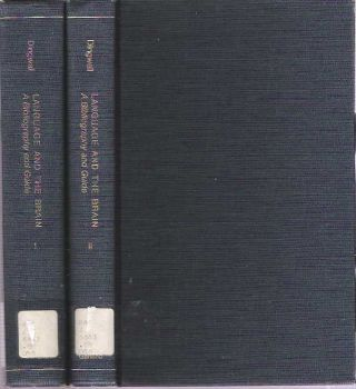 Language and the Brain: A Bibliography and Guide in two volumes. William Orr Dingwall