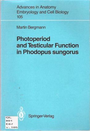 Photoperiod and Testicular Function in Phodopus Sungorus. Martin Bergmann
