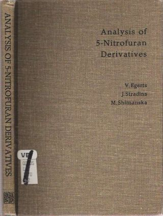 Analysis of 5-Nitrofuran Derivatives. Vitold Edgarovich Egerts, Janis Stradins, Marija...