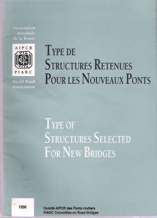 Type de structures retenues pour les nouveaux ponts = Type of structures selected for new...