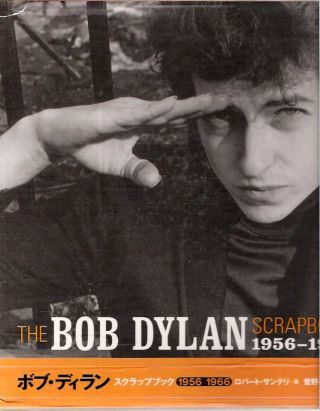 The Bob Dylan Scrapbook 1956-1966. Robert Santelli, text