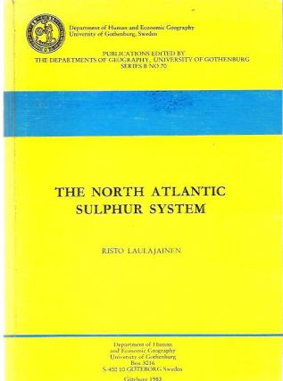 The North Atlantic Sulphur System. Risto Laulajainen.
