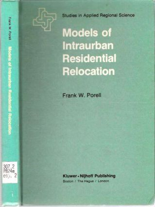 Models of Intraurban Residential Relocation. Frank W. Porell
