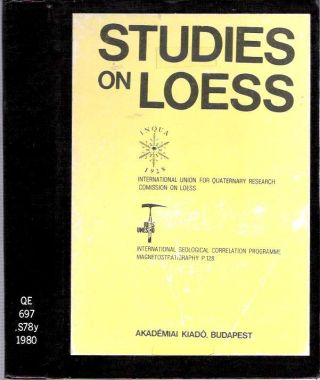 Studies on Loess. Márton Pécsi, International Union for Quaternary Research.