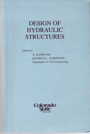 Design of Hydraulic Structures : Proceedings of the International Symposium on Design of...