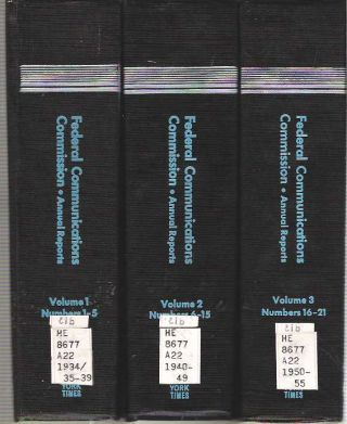 Federal Communications Commission : Annual Reports [3 volume set] : Volume 1 Numbers 1-5...