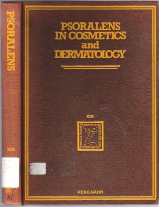 Psoralens in Cosmetics and Dermatology : Proceedings of the International Symposium, Paris, April 13-15, 1981. Scientific International Research, SIR.