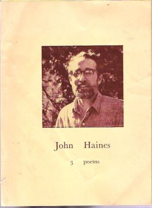 3 Poems. John Haines